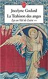 Lys en Val de Loire, Tome 2 : La Trahison des anges par Godard