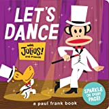 Let's Dance with Julius and Friends (Paul Frank Books)