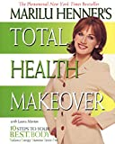 Marilu Henner's Total Health Makeover
