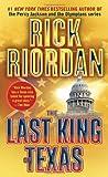 The Last King of Texas, Rick Riordan, 0553579916