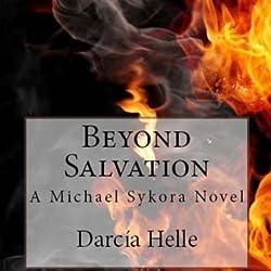 Beyond Salvation: A Michael Sykora Novel