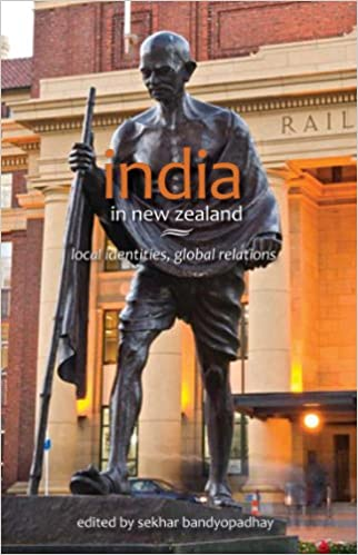 India in New Zealand: Local identities, global relations