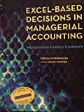Excel-Based Decisions in Managerial Accounting, Stephenson, Teresa and Porter, Jason, 0912503491