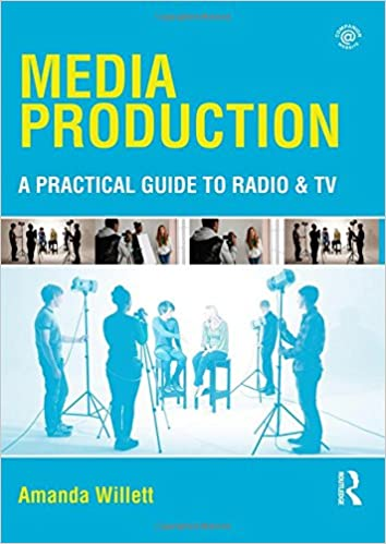 Book Media Production: A Practical Guide to Radio & TV