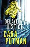 Delayed Justice (Hidden Justice Book 3)