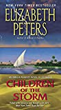 Children of the Storm: An Amelia Peabody Novel of Suspense (Amelia Peabody Series)