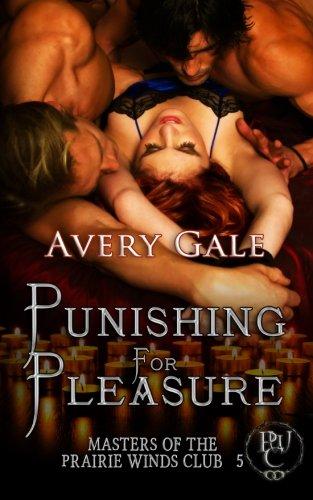 Download Punishing for Pleasure (Masters of the Prairie Winds Club) (Volume 5) pdf epub