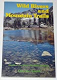 Wild Rivers and Mountains Trails, Don I. Smith, 093277301X