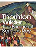 Front cover for the book The Bridge of San Luis Rey by Thornton Wilder