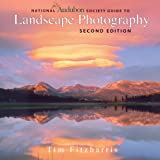 National Audubon Society Guide to Landscape Photography, Tim Fitzharris, 1554079934