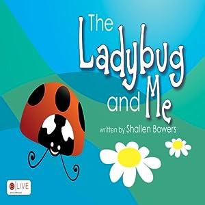 The Ladybug and Me Audiobook