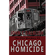 CHICAGO HOMICIDE (Clean Suspense) (The City Murders Book 3)