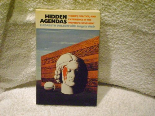 Hidden Agendas: Theory, Politics and Experience in the Women's Movement (Social science paperbacks)