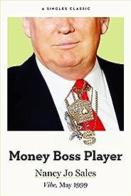 Money Boss Player (Singles Classic)