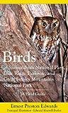 ernest preston edwards - Birds of Shenandoah National Park, Blue Ridge Parkway, and Great Smoky Mountains National Park: A Field Guide by Ernest Preston Edwards (2007) Paperback