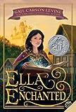 Ella Enchanted (Trophy Newbery) by Levine, Gail Carson (2011) Paperback