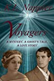 Voyagers: A Mystery, A Ghost's Tale, A Love Story
