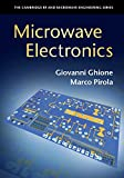 Microwave Electronics (The Cambridge RF and Microwave Engineering...
