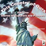 This Country of Ours, Part 1   Henrietta Marhall