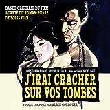 J'irai cracher sur vos tombes - Original Soundtrack by Alain Goraguer