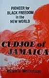 Cudjoe of Jamaica, Milton C. McFarlane, 0894900013