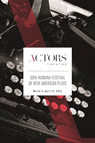 Humana Festival 2015  The Complete Plays