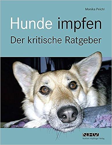 Hunde impfen - Der kritische Ratgeber