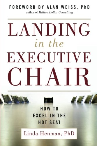 Landing in the Executive Chair: How to Excel in the Hot Seat (Making Chair Seats)