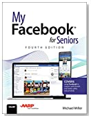 My Facebook for Seniors (4th Edition)