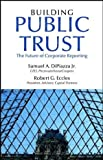 Building Public Trust, PricewaterhouseCoopers Staff and Samuel A. DiPiazza, 0471261513