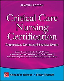 Critical Care Nursing Certification Preparation Review