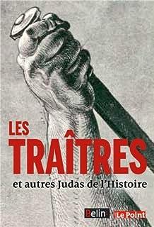 Les traîtres et autres Judas de l'histoire, Collectif