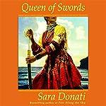 Queen of Swords | Sara Donati