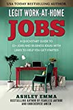 Legit Work-At-Home Jobs: A Quickstart Guide to