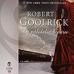 En pålidelig hustru   Robert Goolrick