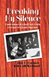 Breaking My Silence, Jane McCormick and Patti Wicklund, 1450272630