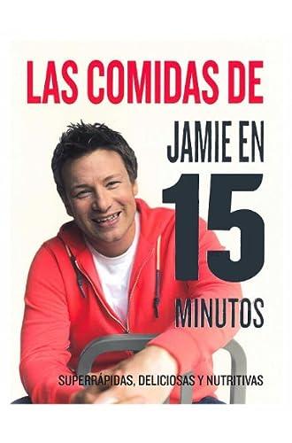 Las Comidas De Jamie En 15 Minutos