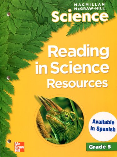 Reading in Science Resources (Macmillan McGraw-Hill Science, Grade 5)