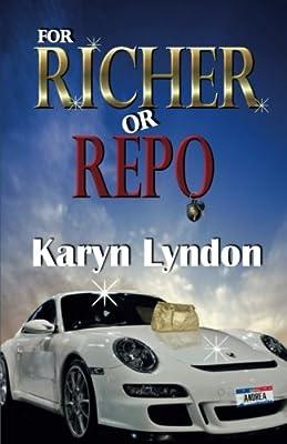 For Richer Or Repo