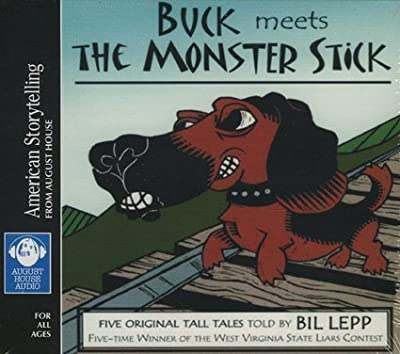 Buck Meets the Monster Stick (American Storytelling from August House)