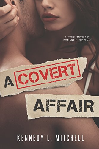 A Covert Affair by [Mitchell, Kennedy L.]
