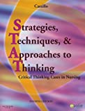Strategies, Techniques, and Approaches to Thinking 9781416061526