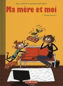 """Afficher """"Ma mère et moi n° 1 Chaud devant !"""""""