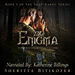 The Enigma: Loup-Garou Series, Book 1 | Sheritta Bitikofer