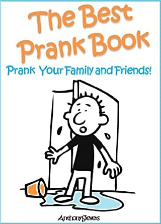 The Best Prank Book Prank Your Friends And Family