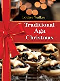 Traditional Aga Christmas (Aga and Range Cookbooks)