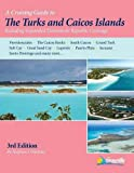 Front cover for the book The Turks and Caicos Guide: A Cruising Guide to the Turks and Caicos Islands by Stephen J. Pavlidis
