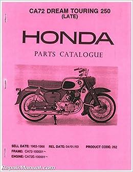 uhca72dream honda ca72 dream touring 250 parts manual: manufacturer:  amazon com: books