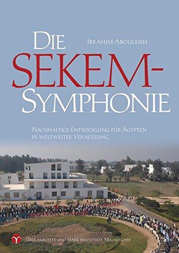 Die SEKEM-Symphonie: Nachhaltige Entwicklung für Ägypten in weltweiter Vernetzung