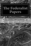 The Federalist Papers, Alexander Hamilton and John Jay, 1496091442